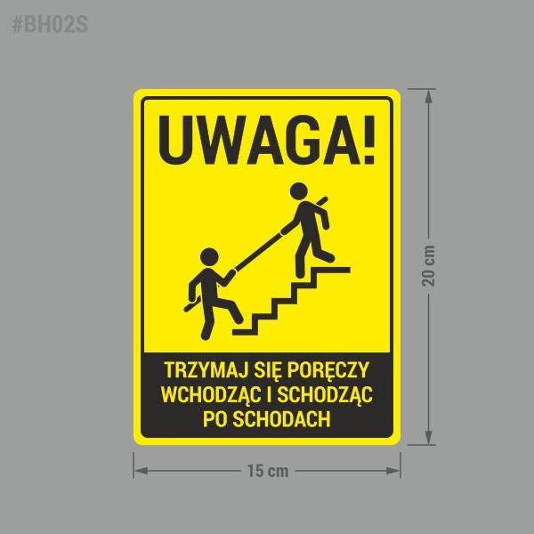 Naklejka ostrzegawcza Uwaga Schody. Trzymaj się poręczy wchodząc i schodząc po schodach. Naklejka BHP.