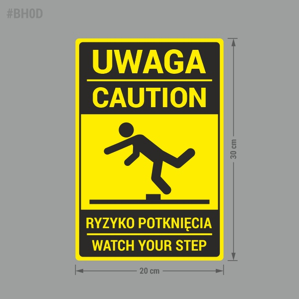 Naklejka ostrzegawcza Uwaga Ryzyko Potknięcia, Caution Watch Your Step.