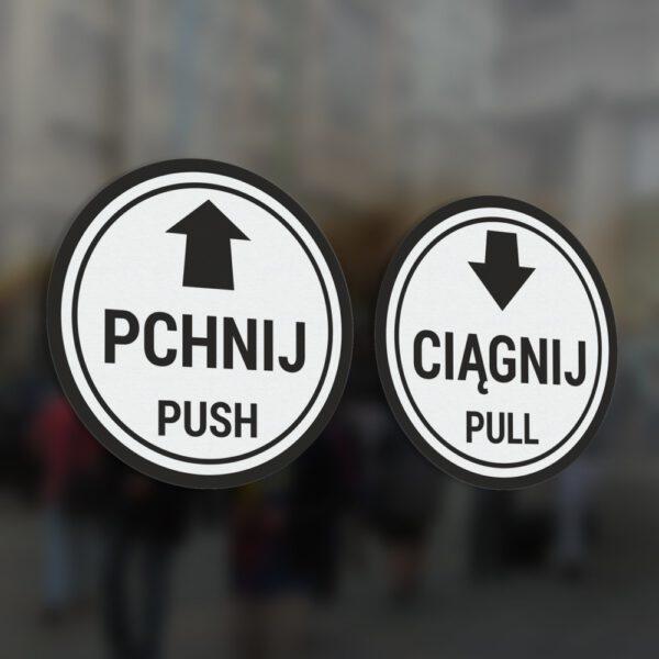Naklejki Pchnij, Ciągnij, informacyjne na drzwi. Naklejki okrągłe ze strzałkami. Push, Pull, Pchać, Ciągnąć.