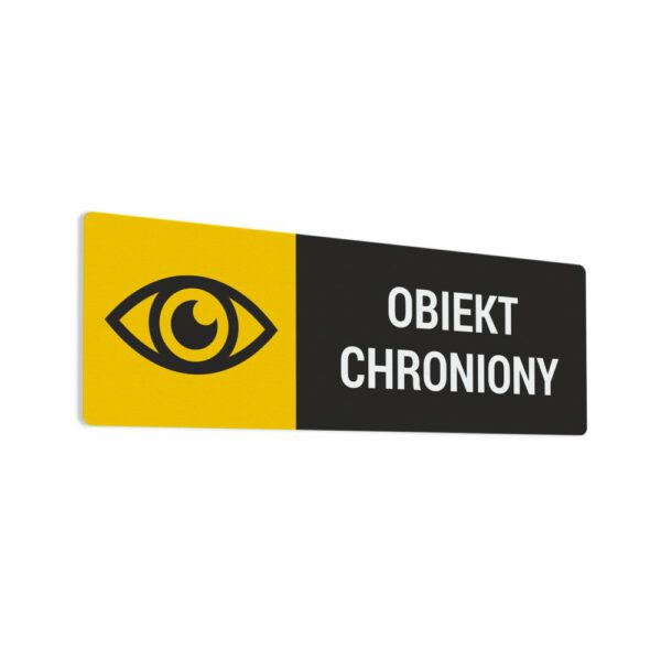 Naklejka informacyjna, ostrzegawcza: Obiekt Chroniony.