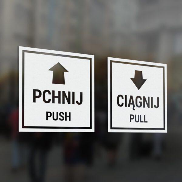 Naklejka kwadratowa na drzwi Pchnij, Ciągnij, Push, Pull, Pchać, Ciągnąć ze strzałką.