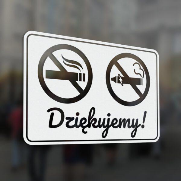 Naklejka Zakaz Palenia wyrobów tytoniowych i palenia papierosów elektronicznych. Dziękujemy!