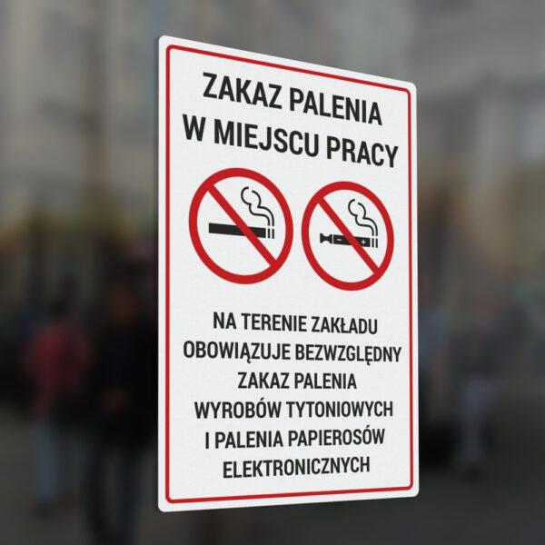 Naklejka Zakaz Palenia w miejscu pracy. Na terenie zakładu obowiązuje bezwzględny zakaz palenia wyrobów tytoniowych i palenia papierosów elektronicznych.