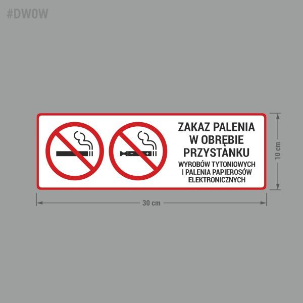 Naklejka Zakaz Palenia W Obrębie Przystanku wyrobów tytoniowych i palenia papierosów elektronicznych.