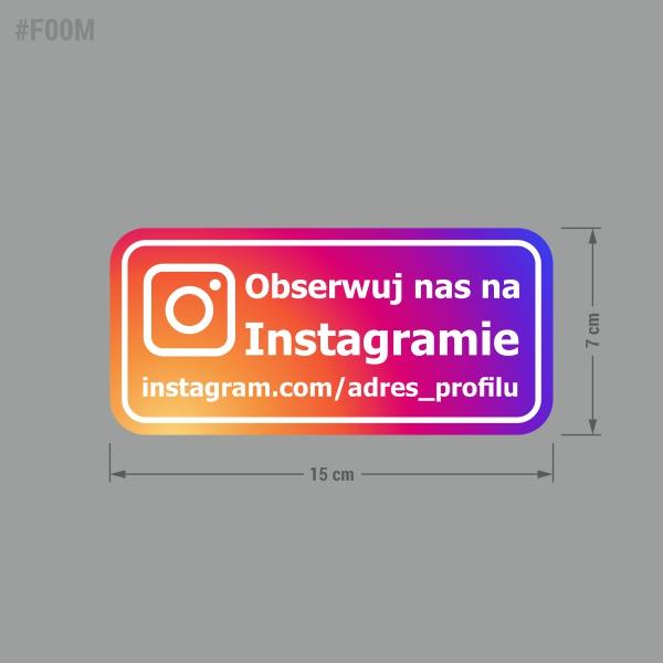 Naklejka informacyjna społecznościowa z linkiem do profilu lub nazwą profilu: Obserwuj nas na Instagramie.