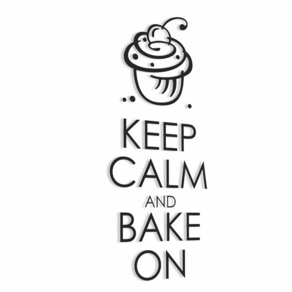 Naklejka dekoracyjna Keep Calm and Bake On.