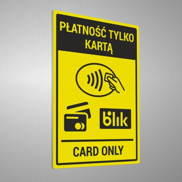 Naklejka informacyjna: Płatność tylko kartą. Card only. Blik