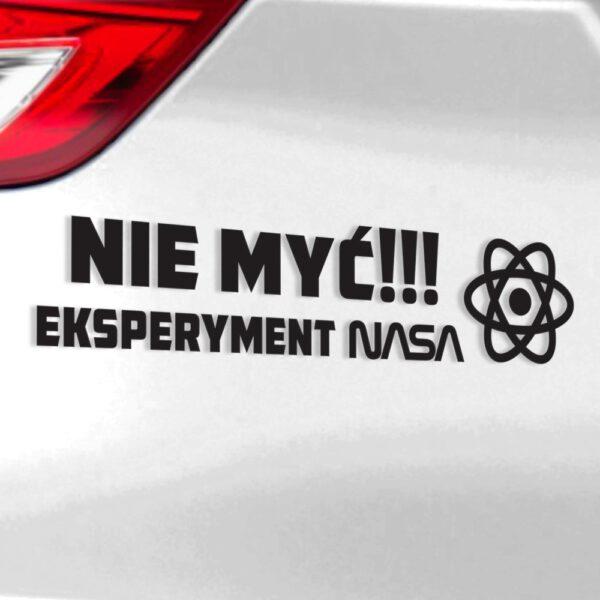"Naklejka na samochód ""Nie Myć! Eksperyment NASA""."