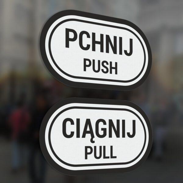 "Naklejki na drzwi ""Pchnij - Ciągnij"", ""Push - Pull""."