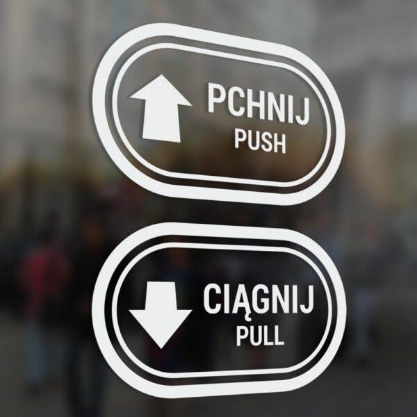 """Naklejki informacyjne na drzwi """"Pchnij - Ciągnij"""" """"Push - Pull"""" ze strzałkami."""