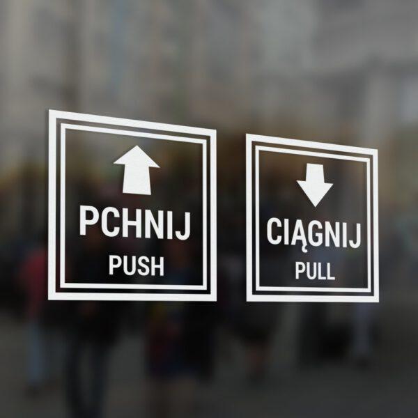 """Naklejka na drzwi wycinana z folii """"Pchnij - Ciągnij"""" """"Push - Pull"""" ze strzałką."""