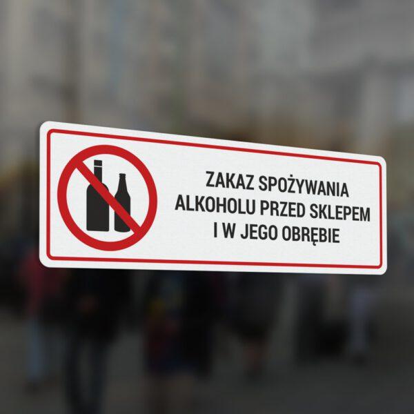 Naklejka informacyjna: Zakaz spożywania alkoholu przed sklepem i w jego obrębie.