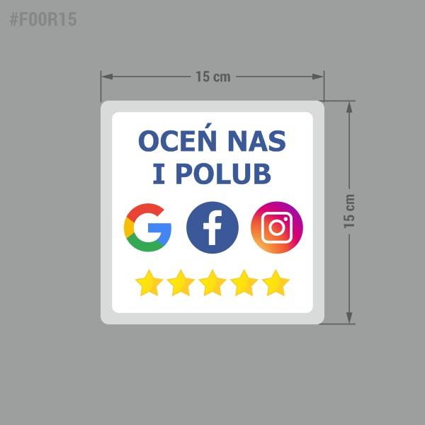 """Naklejka informacyjna społecznościowa """"Oceń i Polub Nas"""" Google, Facebook, Instagram."""