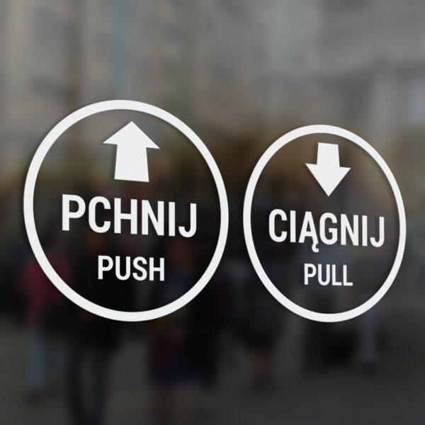 """Naklejka informacyjna wycinana z folii """"Pchnij - Ciągnij"""", """"Pchać - Ciągnąć"""", """"Push - Pull"""" ze strzałkami."""