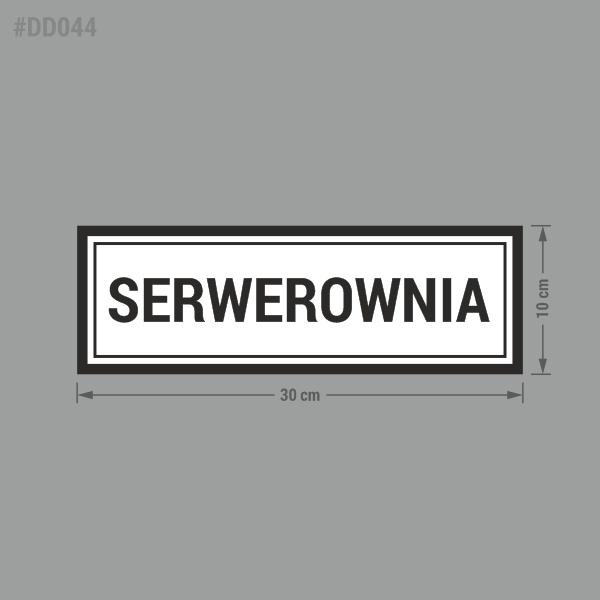 """Naklejka informacyjna z napisem """"Serwerownia""""."""