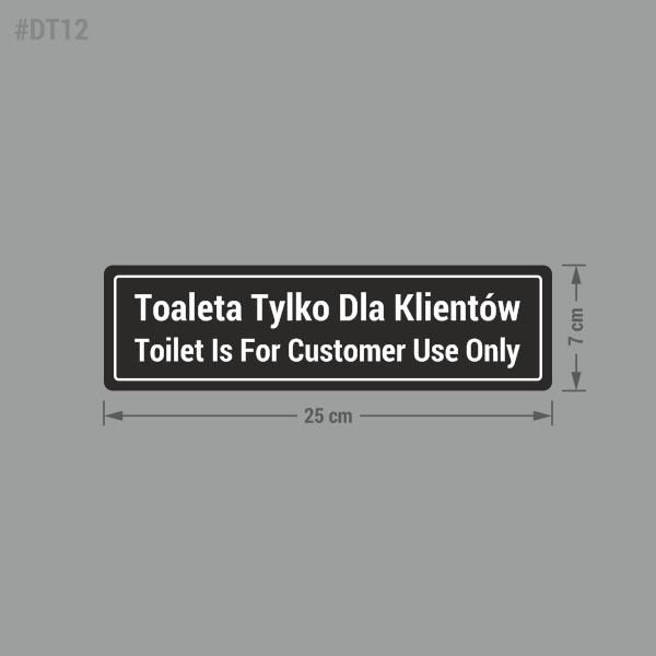 Naklejka: Toaleta tylko dla klientów. Toilet is for customer use only.