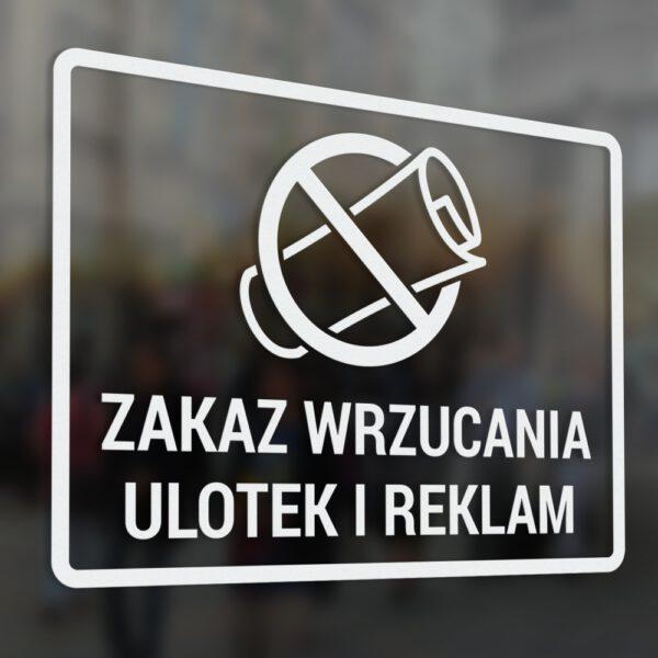 """Naklejka """"Zakaz Wrzucania Ulotek i Reklam"""""""