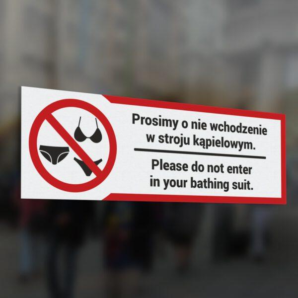 Naklejka: Prosimy o nie wchodzenie w stroju kąpielowym. Please do not enter in your bathing suit.